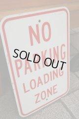 ビンテージロードサインプレート☆No Parking Loading Zone